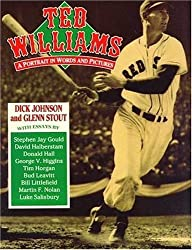 Ted Williams: A Portrait in Words and Pictures by Dick Johnson (1994-04-06)