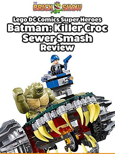 Review: Lego DC Comics Super Heroes Killer Croc Sewer Smash Review [OV] (Super Croc)