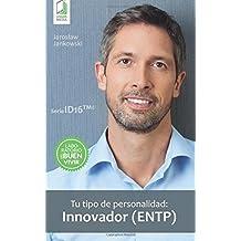 Tu tipo de personalidad: Innovador (ENTP)