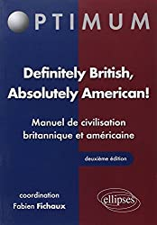 Definitely British Absolutely American Manuel de Civilisation Britannique & Americaine