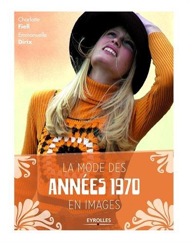 La mode des annes 1970 en images