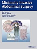 Minimally Invasive Abdominal Surgery: Laparascopic and Thoracic Surgery: Surgical Anatomy, Indications, Techniques, Complications