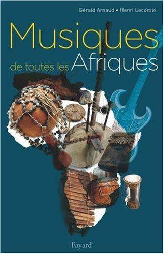 Musiques de toutes les Afriques par Gérald Arnaud