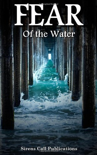 FEAR: Of the Water by SL Schmitz (2013-11-25)