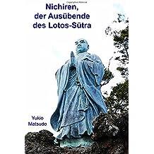 Nichiren, der Ausübende des Lotos-Sutra