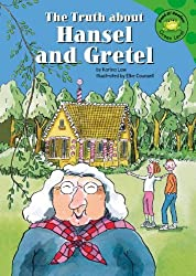 The Truth About Hansel and Gretel (Read-It! Readers) by Karina Law (2004-09-01)