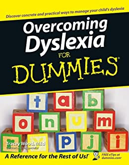 Overcoming Dyslexia For Dummies by [Wood, Tracey]