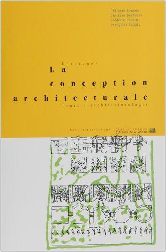 Enseigner la conception architecturale : Cours d'architecturologie