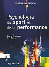 Psychologie du sport et de la performance par Greg Décamps