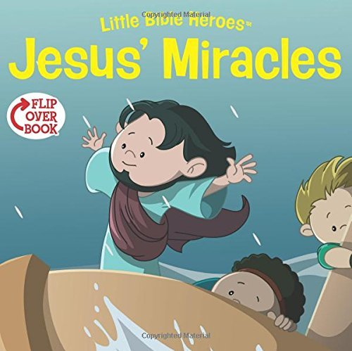Jesus' Miracles/Martha Flip-Over Book (Little Bible HeroesTM) by Victoria Kovacs (2015-06-01)