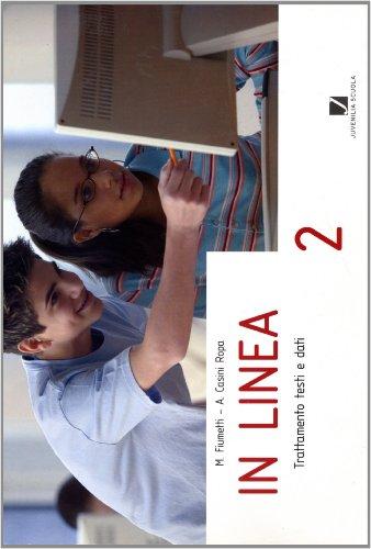 In linea. Per il biennio delle Scuole superiori: 2