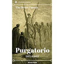The Divine Comedy - The Vision of Purgatory (Illustrated) (English Edition)