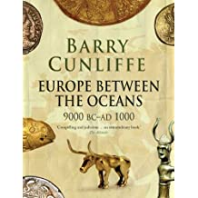 Europe Between the Oceans – 9000 BC–AD 1000