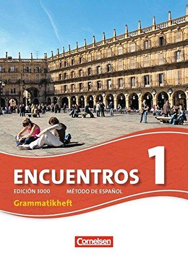 Preisvergleich Produktbild Encuentros - 3. Fremdsprache - Edición 3000: Band 1 - Grammatikheft