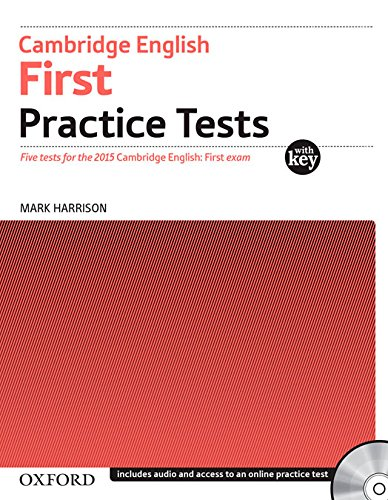 Cambridge english. First practice tests. Student's book . Per le Scuole superiori. Con CD Audio