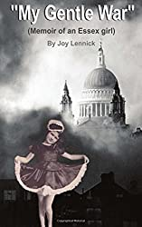 My Gentle War by Joy Lennick (2015-02-05)