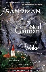 The Sandman Vol. 10: The Wake (New Edition) (Sandman New Editions, Band 10)