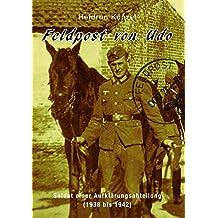 Feldpost von Udo: Soldat einer Aufklärungsabteilung (1938 bis 1942)