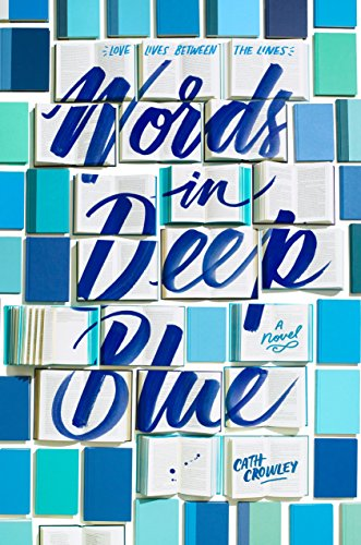 Pdf words in deep blue full books by cath crowley span class news dt aug 30 2016 span nbsp 0183 32 words in deep blue is endearing and poignant it is a love letter to books that i felt deep in my fandeluxe Gallery