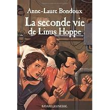 La Seconde vie de Linus Hoppe