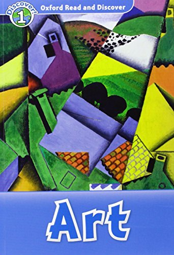 Oxford Read and Discover 1. Art Audio CD Pack por Richard Northcott