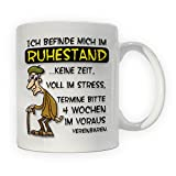 Rentner-Tasse - Ich befinde mich im Ruhestand - Witziger Kaffeebecher aus Keramik, Eine tolle Geschenkidee für Rentner zum Ruhestand
