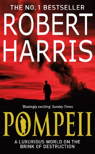 Pompeii by [Harris, Robert]