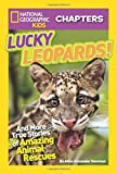 Best National Geographic Children's Books Kids Chapter Books - National Geographic Kids Chapters: Lucky Leopards (NGK Chapters) Review