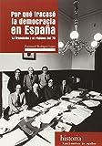 Por qué fracasó la democracia en España: La Transición y el régimen del 78 (Historia)