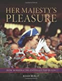 Her Majesty's Pleasure: How Horseracing Enthrals the Queen
