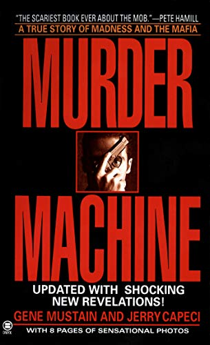 Murder Machine: A True Story of Murder, Madness, and the Mafia (Onyx True Crime) (English Edition)