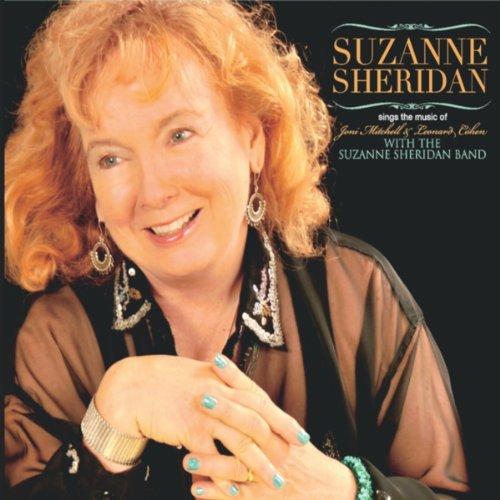 Suzanne Sheridan Sings the Music of Joni Mitchell & Leonard Cohen