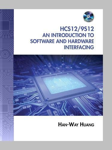 Pdf download the hcs12 9s12 an introduction to software and pdf download the hcs12 9s12 an introduction to software and hardware interfacing by han way huang full books fandeluxe Choice Image