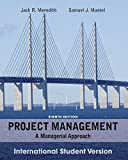 Project Management: A Managerial Approach