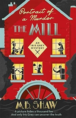 book cover of Portrait of a Murder: The Mill