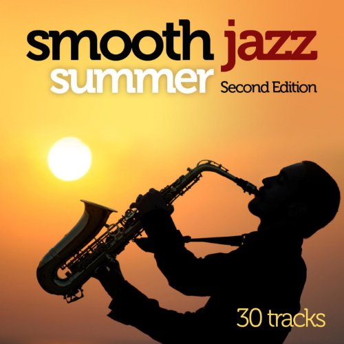 Smooth Jazz Summer - Second Ed...
