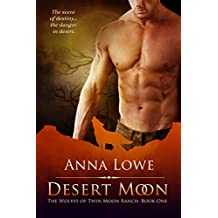 Desert Moon (The Wolves of Twin Moon Ranch Book 1) (English Edition)
