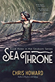 Sea Throne (The Seaborn Trilogy Book 3) (English Edition)