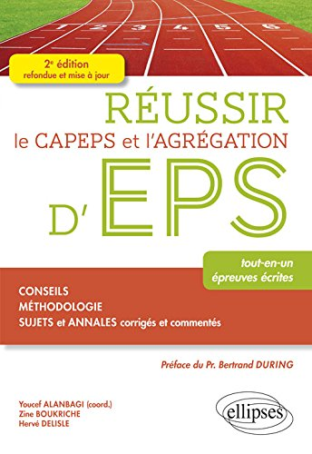 Réussir le CAPEPS et l'Agrégation d'EPS par Zine Boukriche