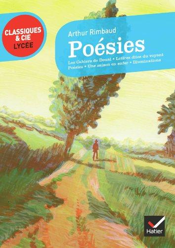 Poésies (Rimbaud) - Classiques & Cie lycée par Arthur Rimbaud