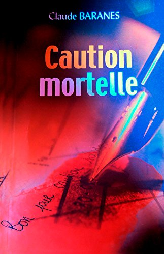 Caution mortelle