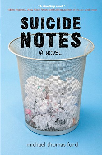 Suicide Notes by Michael Thomas Ford (7-Sep-2010) Paperback