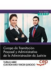 Descargar gratis Cuerpo de Tramitación Procesal y Administrativa de la Administración de Justicia. Cuestionario Tercer ejercicio en .epub, .pdf o .mobi