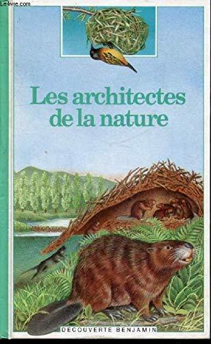 Les architectes de la nature