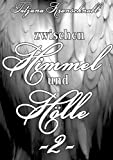 Zwischen Himmel und Hölle -2-