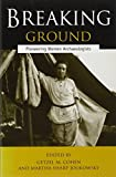 Breaking Ground: Pioneering Women Archaeologists