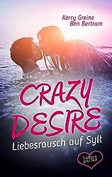 Crazy Desire - Liebesrausch auf Sylt (Liebesperlen 2)