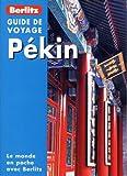 Pékin, Guide de Voyage
