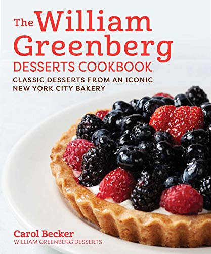 The William Greenberg Desserts Cookbook: Classic Jewish Desserts from an Iconic New York Bakery (English Edition)