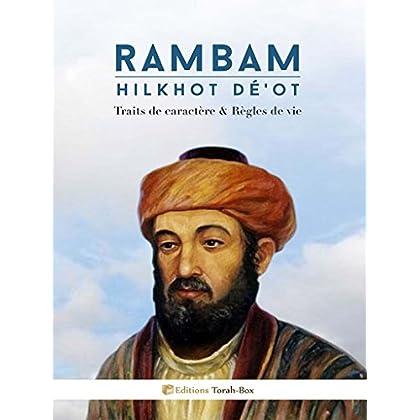 Rambam - Hilkhot Dé'ot (Traits de caractère)